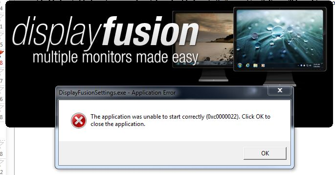 Application Error (0xc0000022) • Discussions • DisplayFusion by